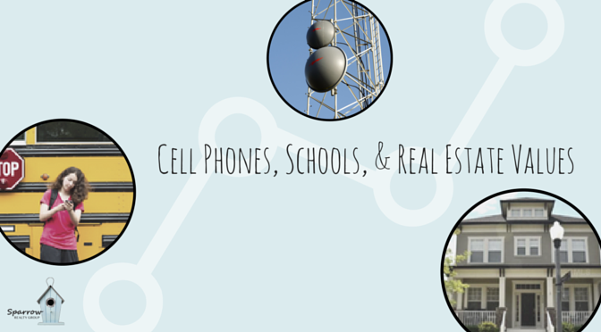 Cell Phones, Schools & Real Estate Values